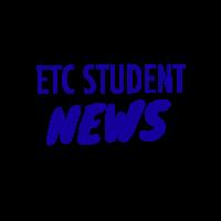 ETC Student News